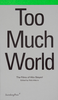 Hito Steyerl : Too Much World - URL